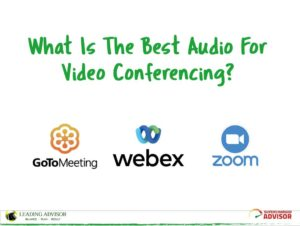 The Best Audio For Video Conferencing