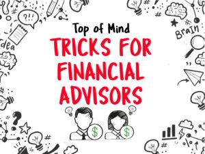 tricks for advisors